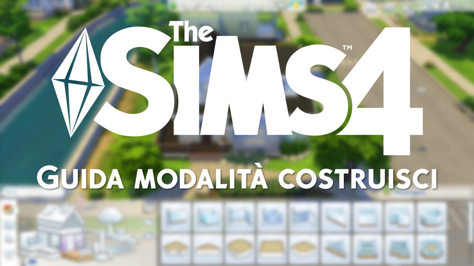 The Sims 4 Guida Modalità Costruisci Simsworld